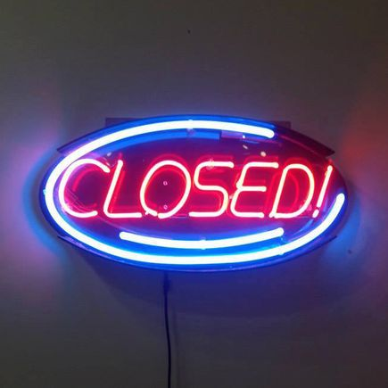 Denial Original Art - Closed! - Neon Sign