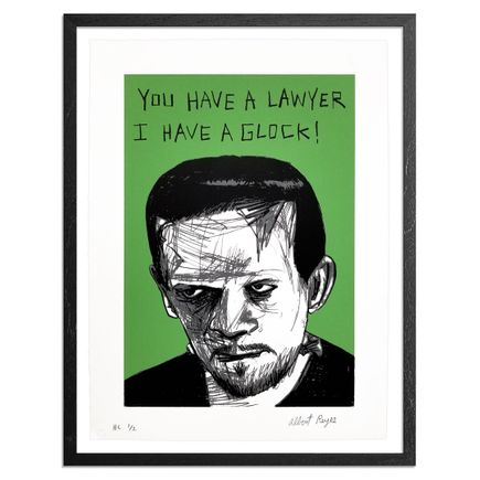 Albert Reyes Art Print - First Four: You Have A Lawyer, I Have A Glock