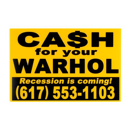 Cash For Your Warhol Art Print - Recession Is Coming! - Yellow Edition