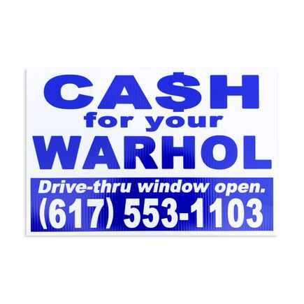 Cash For Your Warhol Art Print - Drive-thru Window Open.