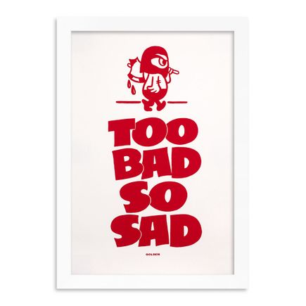 Kelly Golden Art Print - Too Bad So Sad - Standard Edition