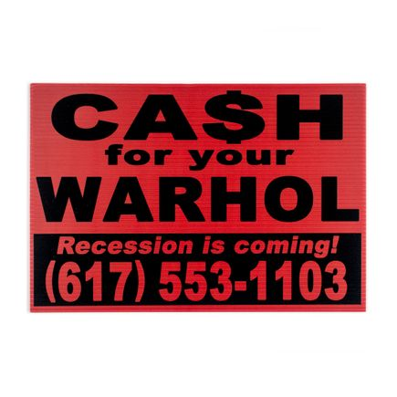 Cash For Your Warhol Art Print - Recession Is Coming! - Red Edition