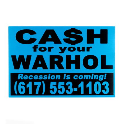 Cash For Your Warhol Art Print - Recession Is Coming! - Blue Edition