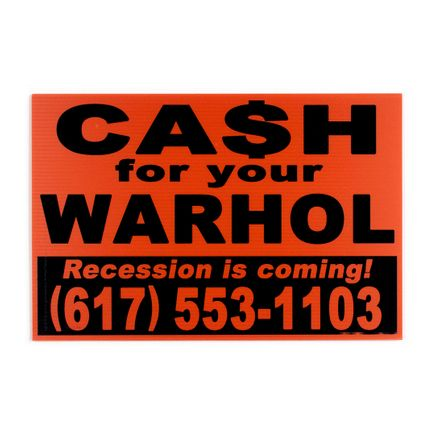 Cash For Your Warhol Art Print - Recession Is Coming! - Orange Edition
