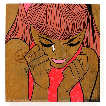 Ben Frost Original Art - I Know You Love Me, Admit It