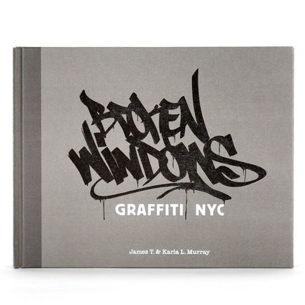 Rafael Rashid Book - Broken Windows: Graffiti