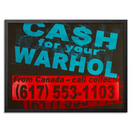 Cash For Your Warhol Art Print - CFYW Call Collect - Printer Select 4/5