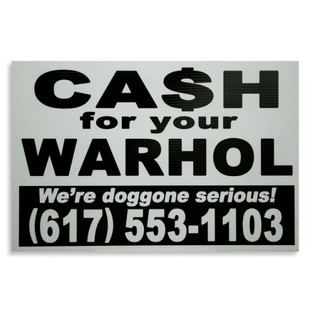 Cash For Your Warhol Hand-painted Multiple - We're Doggone Serious 05 - 12x18 Inch
