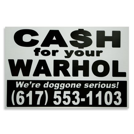 Cash For Your Warhol Hand-painted Multiple - We're Doggone Serious 09 - 12x18 Inch