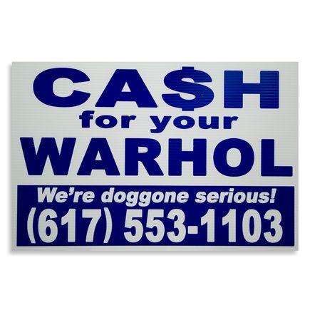 Cash For Your Warhol Hand-painted Multiple - We're Doggone Serious 12 - 12x18 Inch