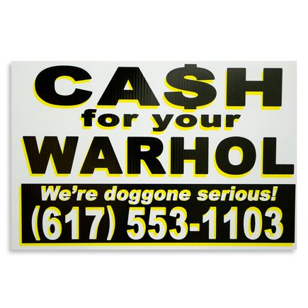 Cash For Your Warhol Hand-painted Multiple - We're Doggone Serious 13 - 12x18 Inch