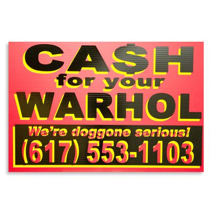 Cash For Your Warhol Hand-painted Multiple - We're Doggone Serious 18 - 12x18 Inch