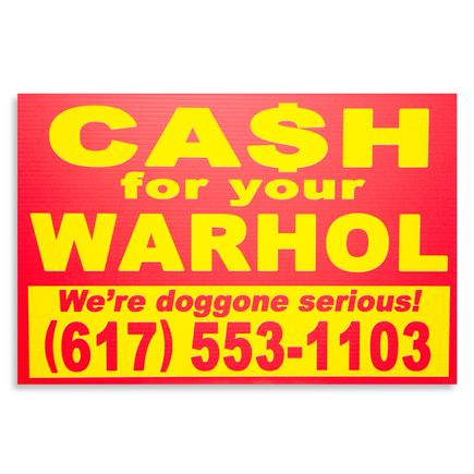 Cash For Your Warhol Hand-painted Multiple - We're Doggone Serious 19 - 12x18 Inch