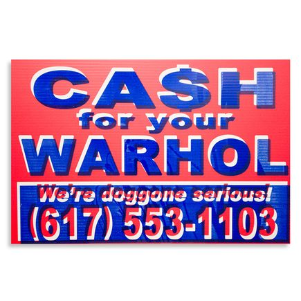 Cash For Your Warhol Hand-painted Multiple - We're Doggone Serious 20 - 12x18 Inch