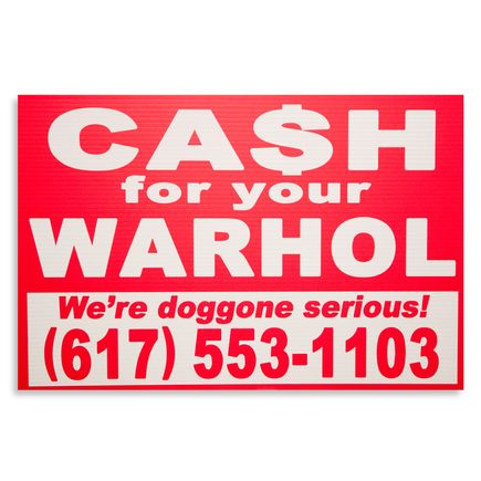 Cash For Your Warhol Hand-painted Multiple - We're Doggone Serious 21 - 12x18 Inch