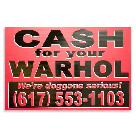 Cash For Your Warhol Hand-painted Multiple - We're Doggone Serious 22 - 12x18 Inch