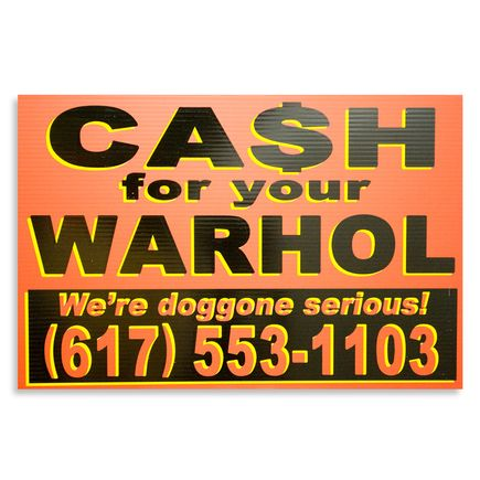 Cash For Your Warhol Hand-painted Multiple - We're Doggone Serious 24 - 12x18 Inch