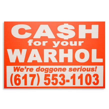 Cash For Your Warhol Hand-painted Multiple - We're Doggone Serious 25 - 12x18 Inch