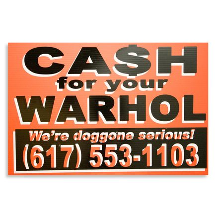 Cash For Your Warhol Hand-painted Multiple - We're Doggone Serious 26 - 12x18 Inch