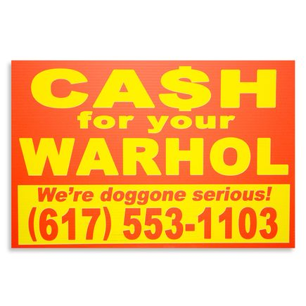 Cash For Your Warhol Hand-painted Multiple - We're Doggone Serious 27 - 12x18 Inch