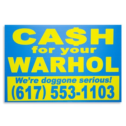 Cash For Your Warhol Hand-painted Multiple - We're Doggone Serious 29 - 12x18 Inch