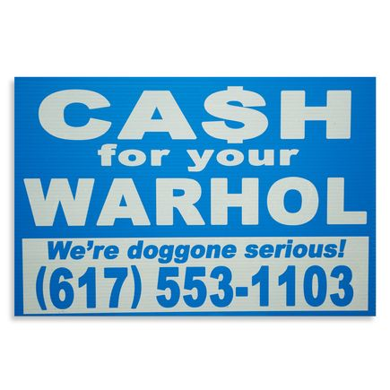 Cash For Your Warhol Hand-painted Multiple - We're Doggone Serious 30 - 12x18 Inch