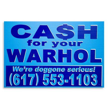 Cash For Your Warhol Hand-painted Multiple - We're Doggone Serious 31 - 12x18 Inch