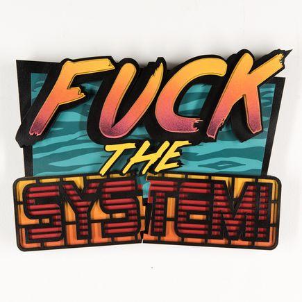 Denial Original Art - Fuck The System