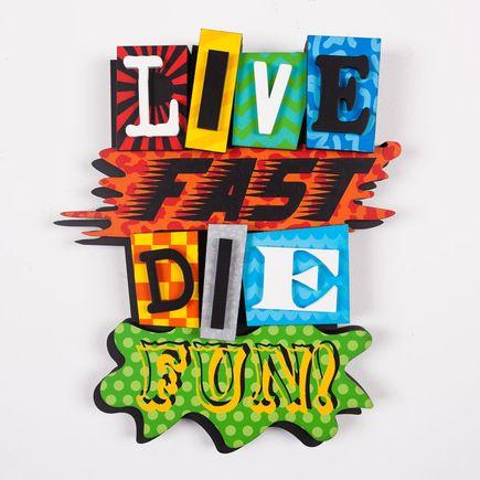 Denial Art - Live Fast Die Fun