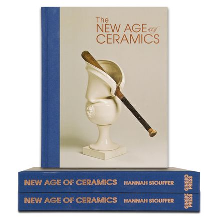 Hannah Stouffer Book - The New Age of Ceramics