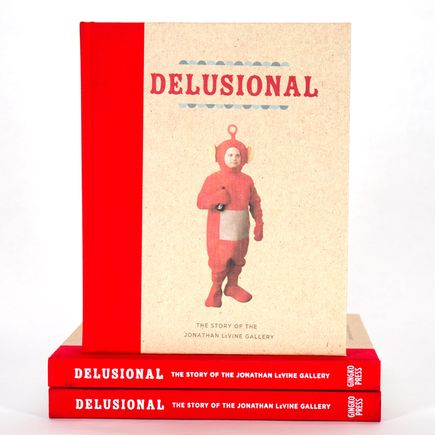 Jonathan LeVine Book - Delusional