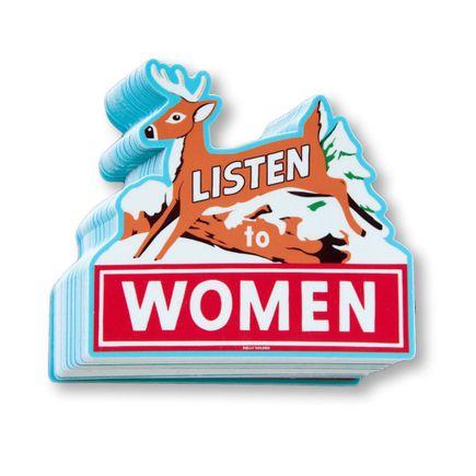 Kelly Golden Art - Listen To Women - Artist Stickers