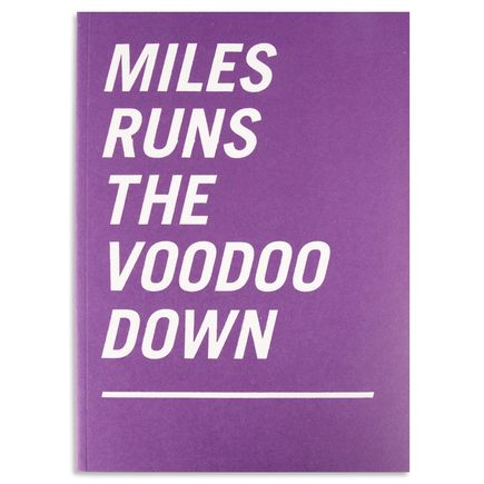 Kevin Lyons Book - Miles Runs The Voodoo Down