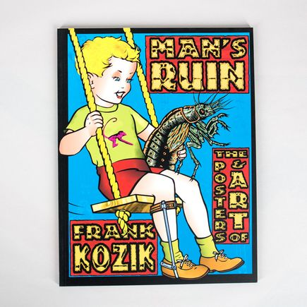 Kozik Book - Man's Ruin The Posters & Art of Frank Kozik - Softcover