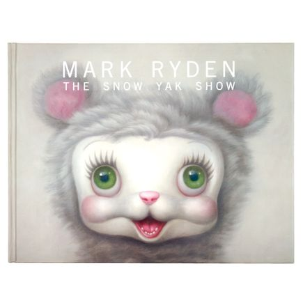Mark Ryden Book - The Snow Yak Show