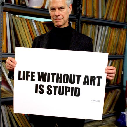Rick Vian Art Print - Life Without Art Is Stupid
