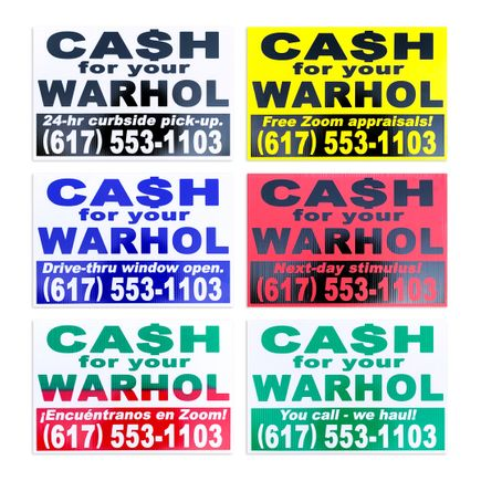 Cash For Your Warhol Art Print - 6-Sign Set